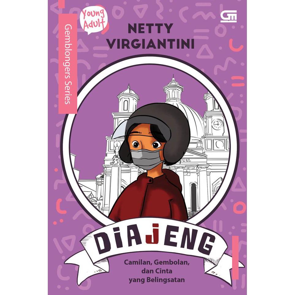 Gemblongers Diajeng Camilan Gembolan Dan Cinta Yang Belingsatan Oleh Netty Virgiantini