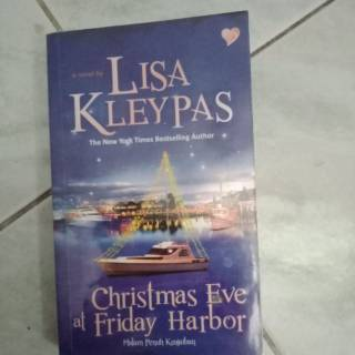 Christmas Eve At Friday Harbor.Christmas Eve At Friday Harbor Lisa Kleypas