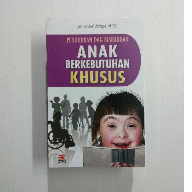 Buku Pendidikan Dan Bimbingan Anak Berkebutuhan Khusus Jati Rinarki Atmaja Shopee Indonesia