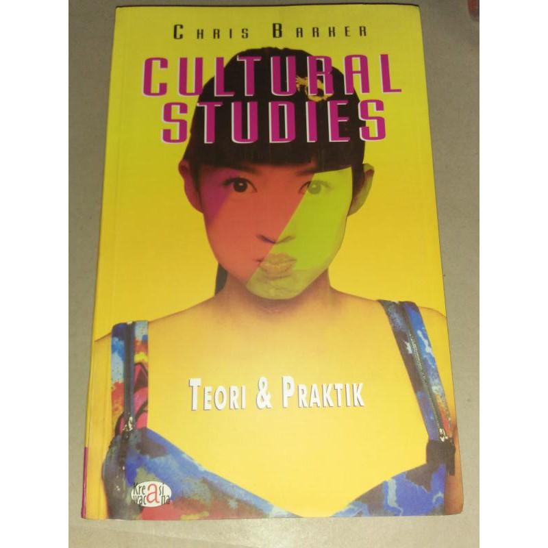 CULTURAL STUDIES: Teori Dan Praktik - Cris Barker