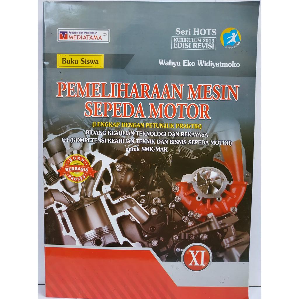 Buku Smk Pemeliharaan Mesin Sepeda Motor Kelas Xi Shopee Indonesia