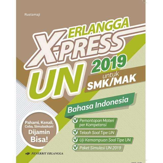 Free Ongkir Kunci Jawaban Xpress Bahasa Indonesia Smk 2019 By Erlangga Shopee Indonesia