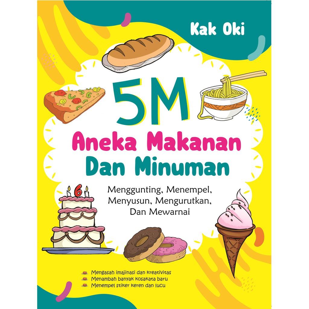 Buku 5 M Aneka Makanan Dan Minuman Noktah