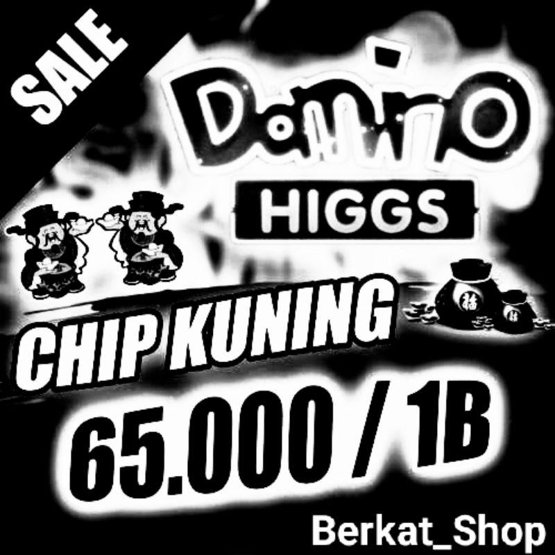 CHIP HIGS DOMINO 1B HANYA 65K