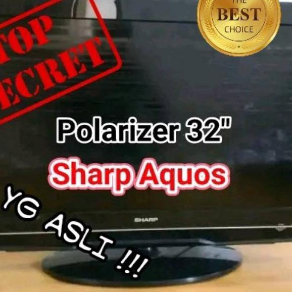 Buy Now.. Polarizer 32 Inch Sharp Aquos Polaris 32 Inchi LCD TV Sharp Aquos 0 Derajat