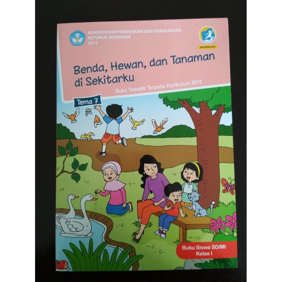 Buku Tematik Kelas 1 Sd Tema 7 Kurikulum 2013 Revisi 2017 Shopee Indonesia