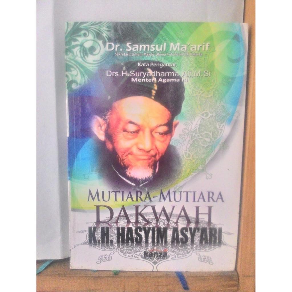 Jual Mutiara Mutiara Dakwah Kh Hasyim Asyari Berkualitas Shopee Indonesia