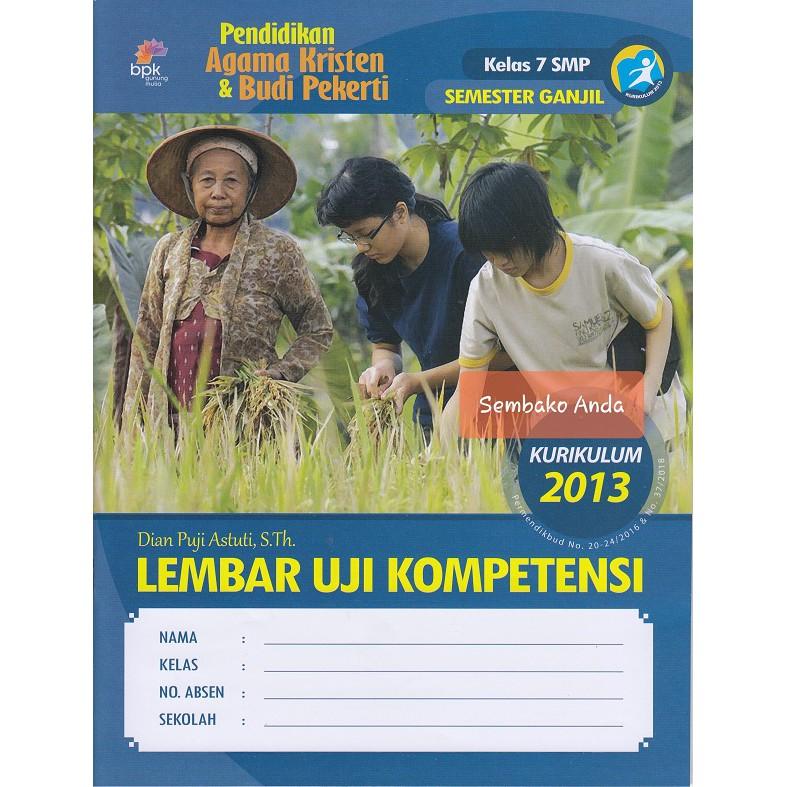 A 7 Smp Semester Ganjil Luk Lks Pendidikan Agama Kristen Kurikulum 2013 Edisi Revisi Shopee Indonesia