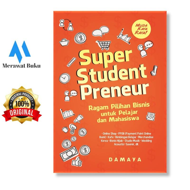 Super Student Preneur Ragam Pilihan Bisnis Untuk Pelajar Dan Mahasiswa Shopee Indonesia