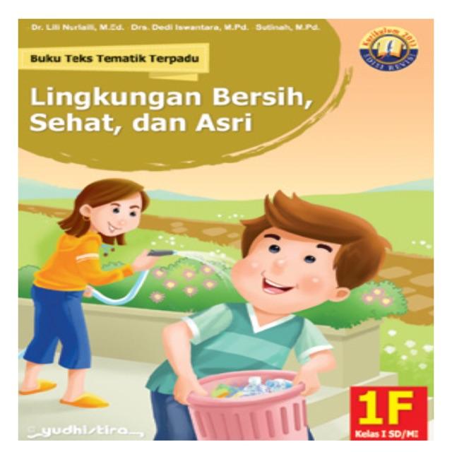 Tematik Sd Kelas 1f Lingkungan Bersih Sehat Dan Asri Shopee Indonesia