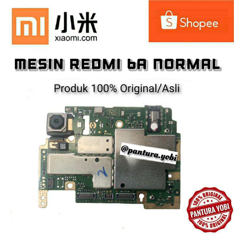 MESIN REDMI 6A NORMAL / MESIN HP REDMI 6A NORMAL / MESIN HP REDMI 6A / MESIN REDMI 6A
