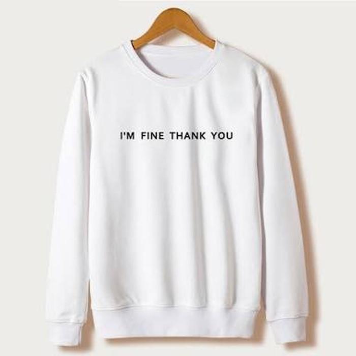 murah Basic SweaterLong SleeveSweatshirtSweater Tumblr I'm Fine