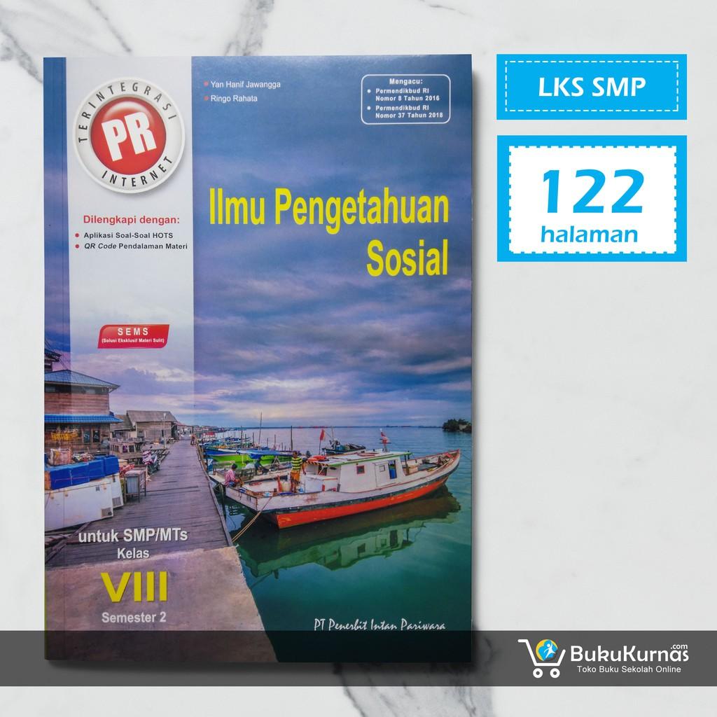 Buku Lks Ips Smp Kelas 8 Semester 2 K13 Intan Pariwara Shopee Indonesia