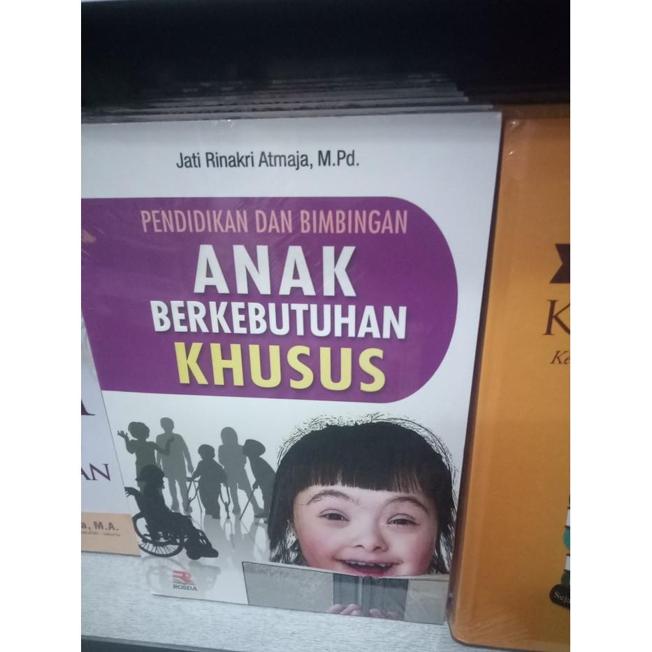 Buku Pendidikan Dan Bimbingan Anak Berkebutuhan Khusus Best Promo Shopee Indonesia