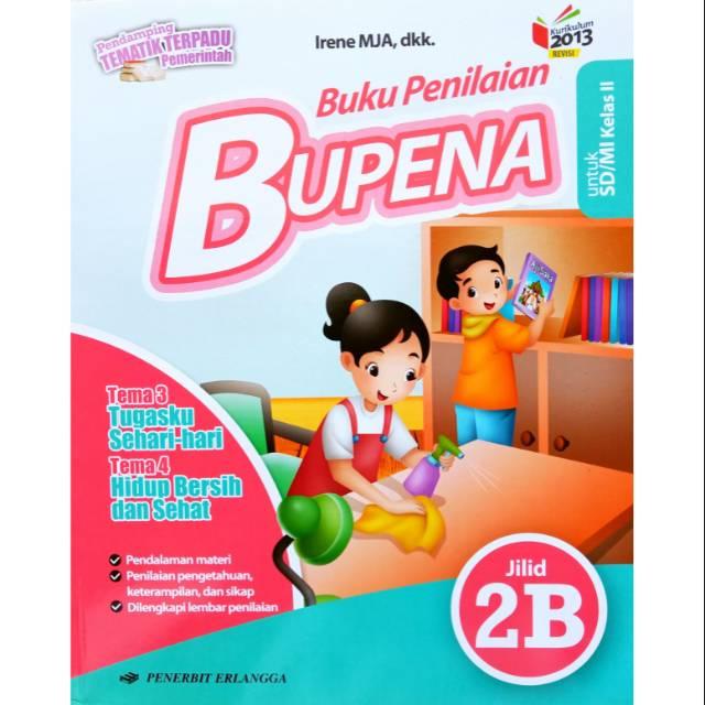 Bupena Buku Penilaian Jilid 2b Kelas 2 Sd Kurikulum 2013 Revisi Penerbit Erlangga Shopee Indonesia