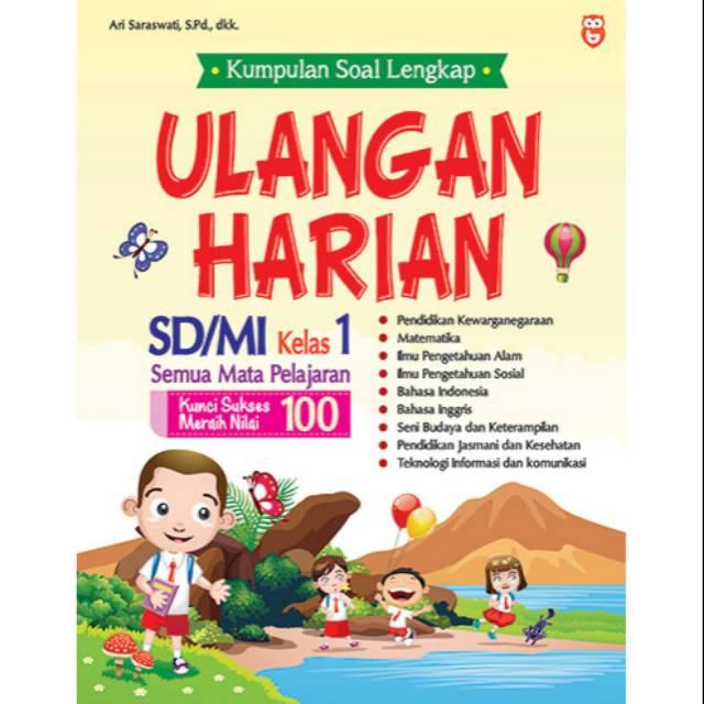 Kumpulan Soal Lengkap Ulangan Harian Sd Mi Kelas 1 Shopee Indonesia
