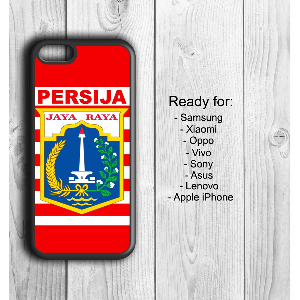 Persija Custom Case Handphone Xiaomi OPPO Vivo Samsung IPhone Asus Lenovo Sony