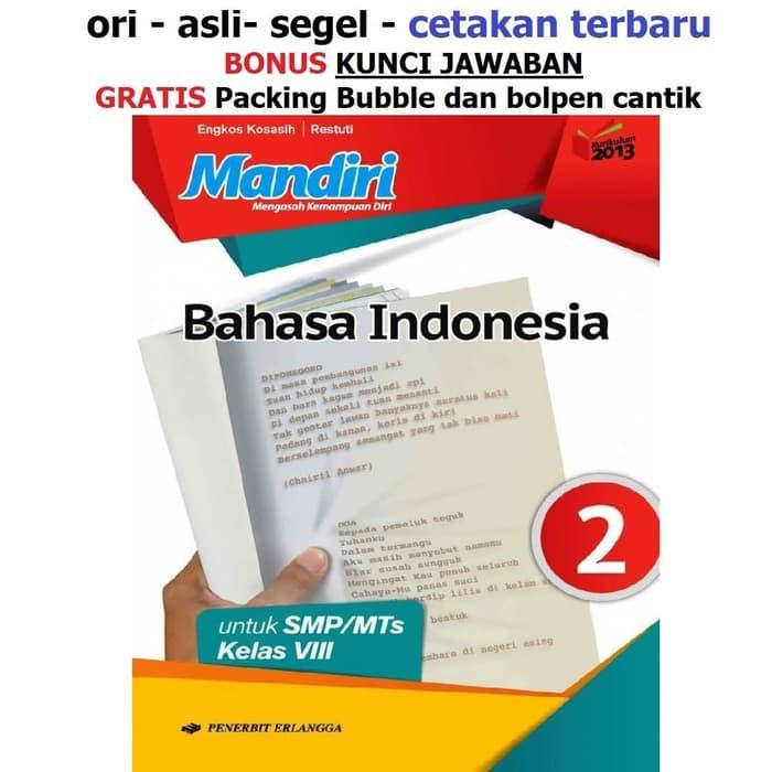 Nn Buku Mandiri Erlangga Bahasa Indonesia Kelas 8 Smp Kunci Jawaban Shopee Indonesia