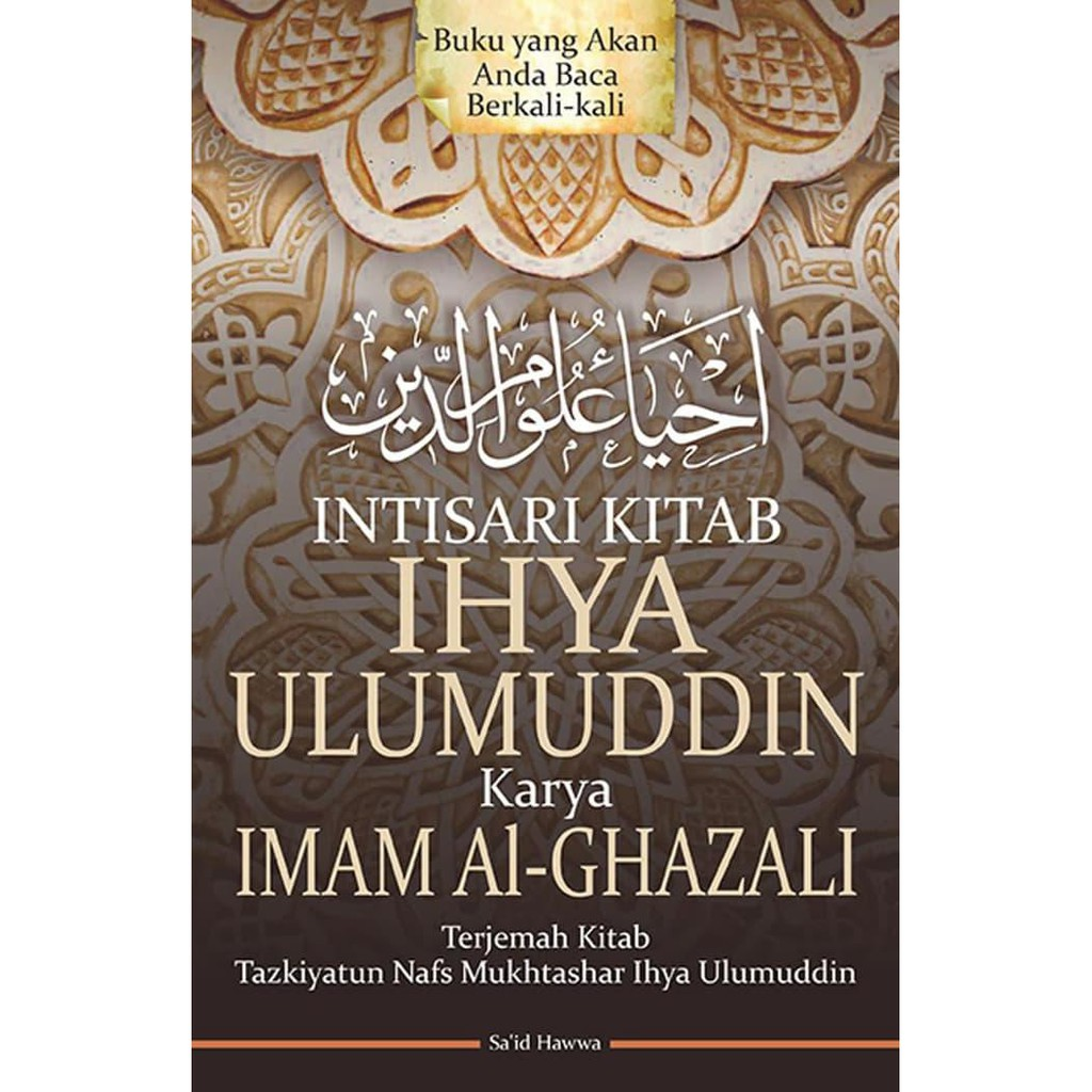 Murah Intisari Kitab Ihya Ulumuddin Karya Imam Al Ghazali Koleksi Top Hot Sale