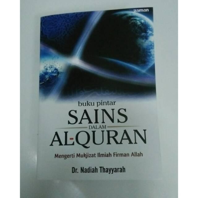 Buku Pintar Sains Dalam Al Quran Dr Nadiah Thayyarah Shopee Indonesia