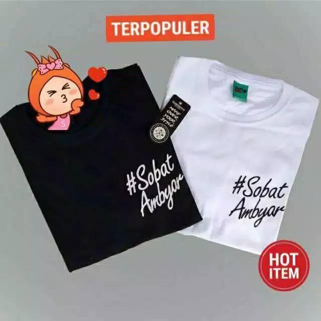 Tshirt Sobat Ambyar Atasan Kaos Wanita Termurah Kekinian Shopee