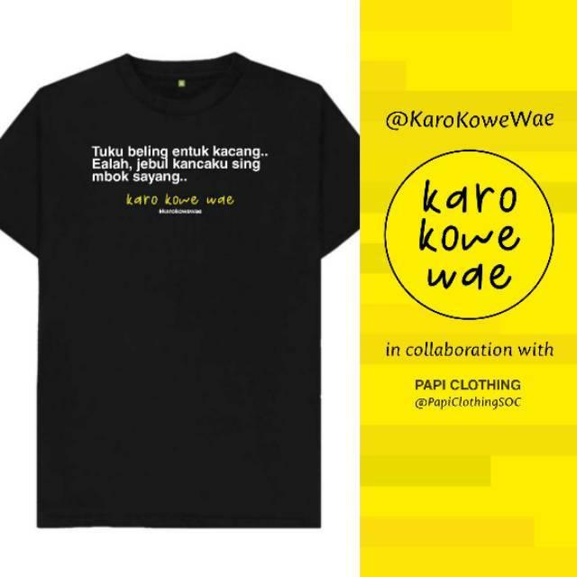 Kaos Ambyar Original Karo Kowe Wae Kaos Kata Kata Pria Wanita