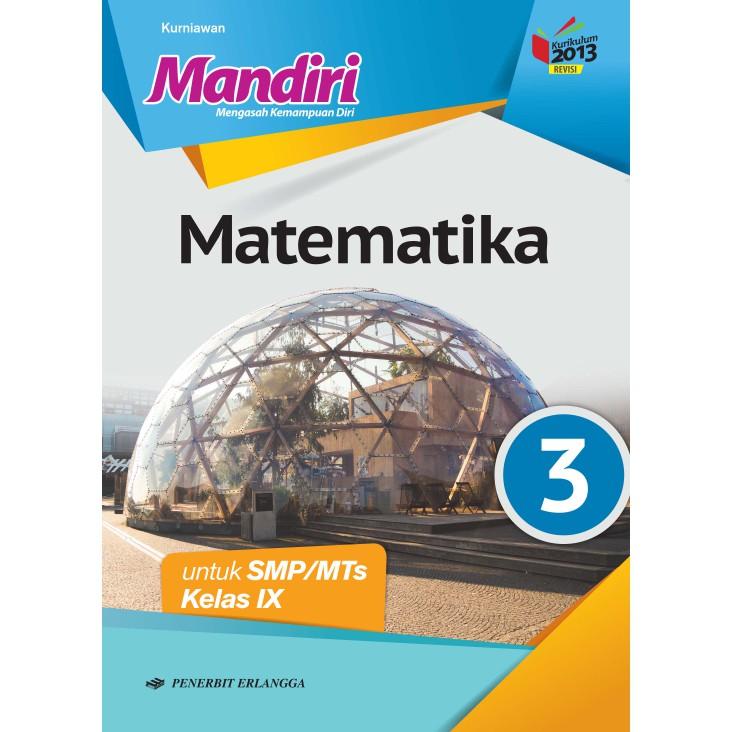 Buku Mandiri Matematika Smp Mts Kls Ix 9 K13n Erlangga Shopee Indonesia