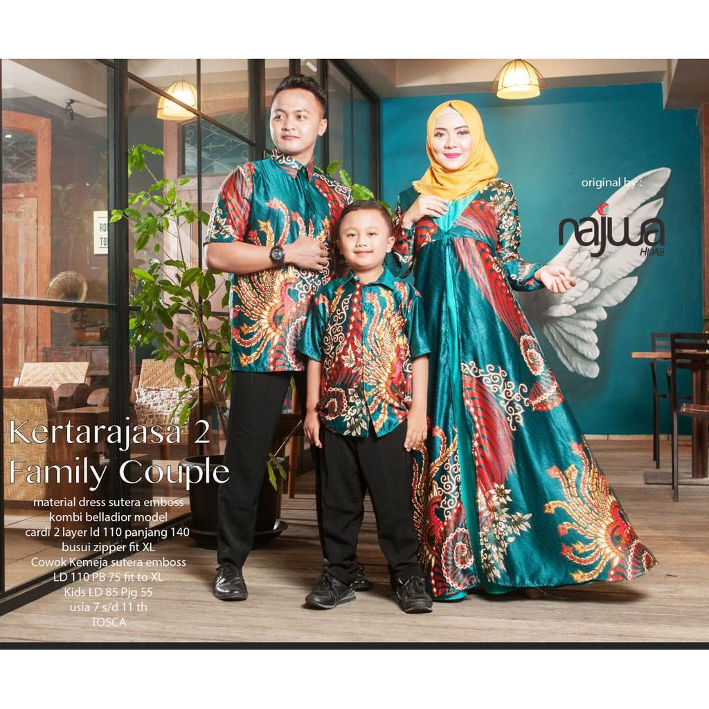 KERTARAJASA FAMILY COUPLE / AYAH IBU ANAK / BAJU GAMIS MUSLIMAH ORI NAJWA/  BATIK COUPLE MODERN