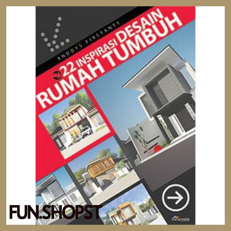 22 Inspirasi Desain Rumah Tumbuh Shopee Indonesia