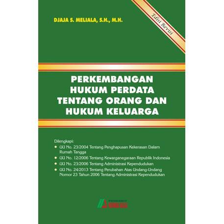 Buku Perkembangan Hukum Perdata Tentang Orang dan Hukum Keluarga Edisi Revisi