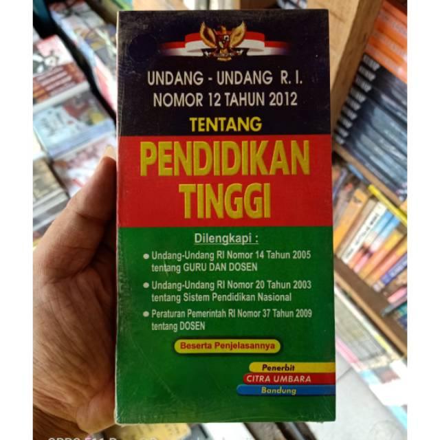 Uu No 12 Tahun 2012 Tentang Pendidikan Tinggi Shopee Indonesia