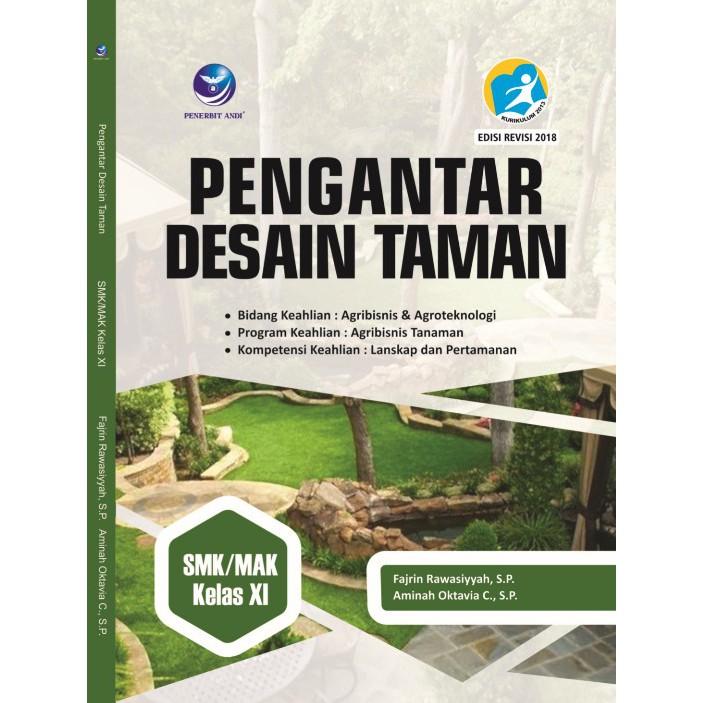 Pengantar Desain Taman, Bidang Keahlian Agribisnis Dan Agroteknologi,  SMK/MAK Kelas XI | Shopee Indonesia