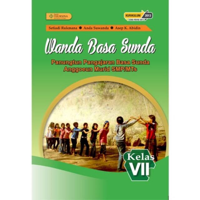Wanda Basa Sunda Kelas 7 Smp Pelajaran Bahasa Sunda Penerbit Thursina Shopee Indonesia