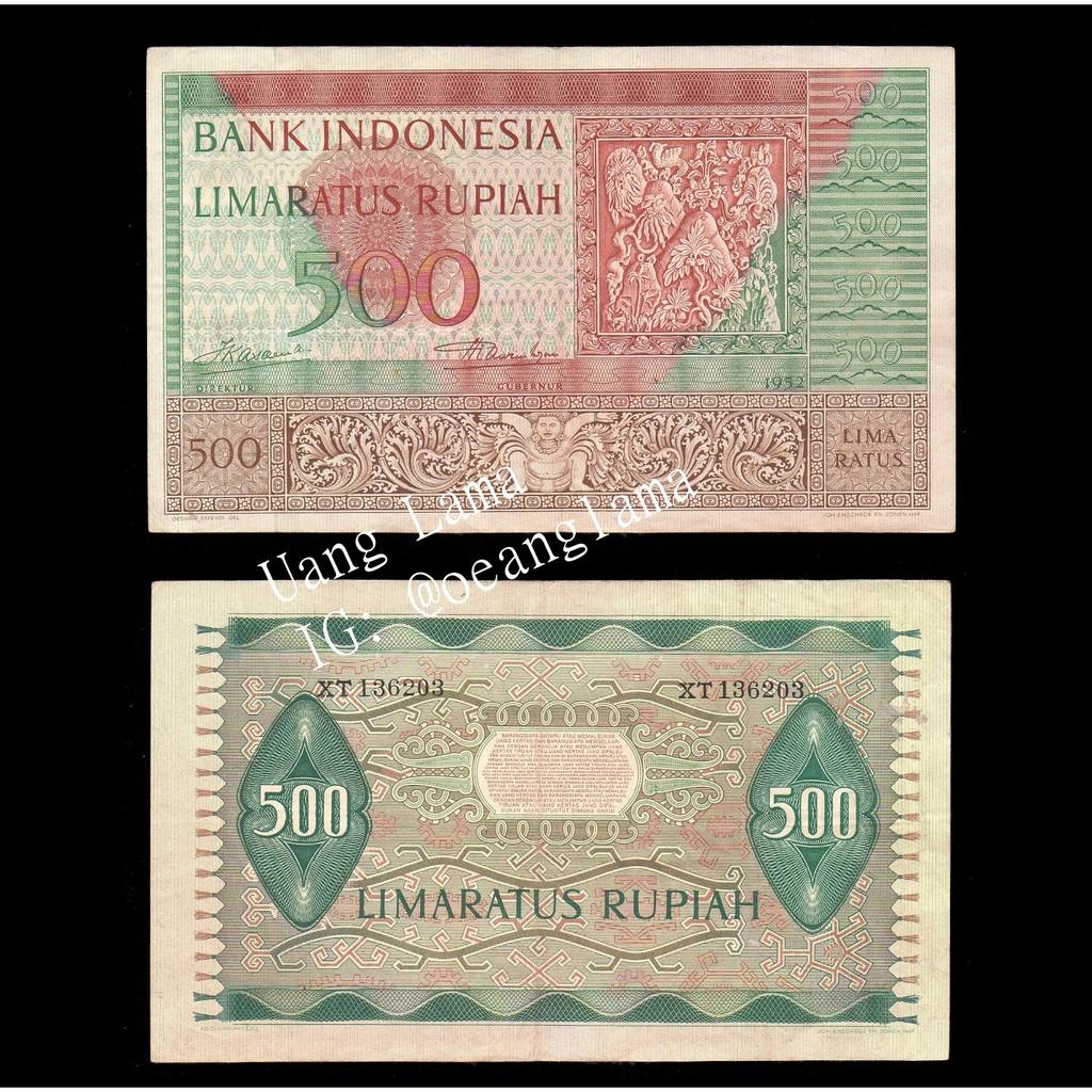 Uang Kuno 500 1952 Uang Lama 500 Rupiah Budaya Uang Koleksi 500 Rupiah 1952