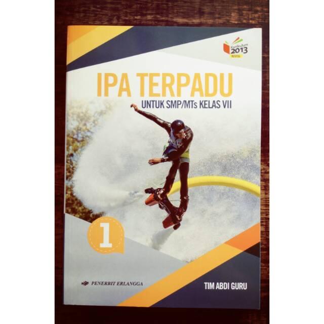 Ipa Terpadu Kelas 1 Smp 7 Penerbit Erlangga Kurikulum 13 Revisi Shopee Indonesia