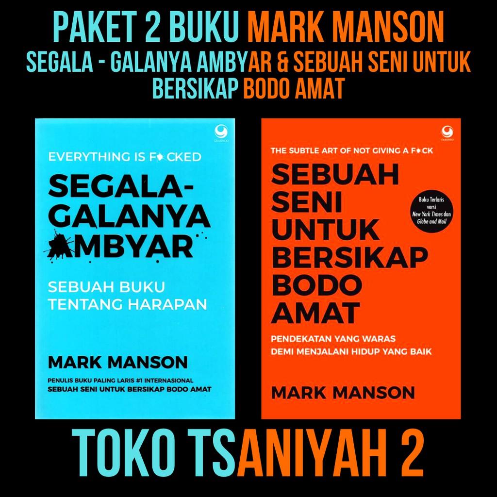 Paket 2 Buku Mark Manson Buku Segala Galanya Ambyar Buku Sebuah