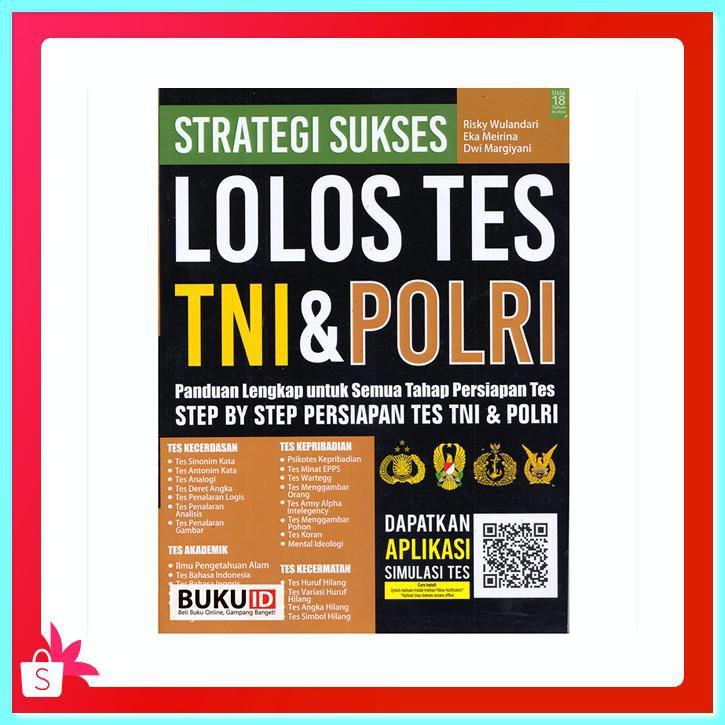 Tampilan Baru Buku Strategi Sukses Lolos Tes Tni Dan Polri Panduan Lengkap Shopee Indonesia