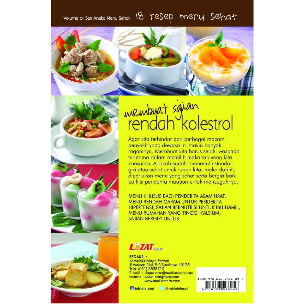 Buku 18 Resep Menu Sehat Membuat Sajian Rendah Kolestrol Shopee Indonesia