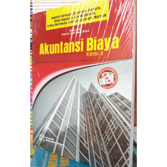 Akuntansi Biaya Edisi 2 Baldric Siregar Penerbit Salemba Empat Asli Shopee Indonesia