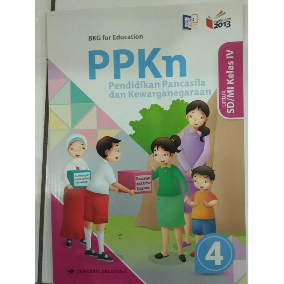 Best Seller Ppkn 4 Untuk Sd Mi Kelas Iv K13n Erlangga Buku Sd Shopee Indonesia