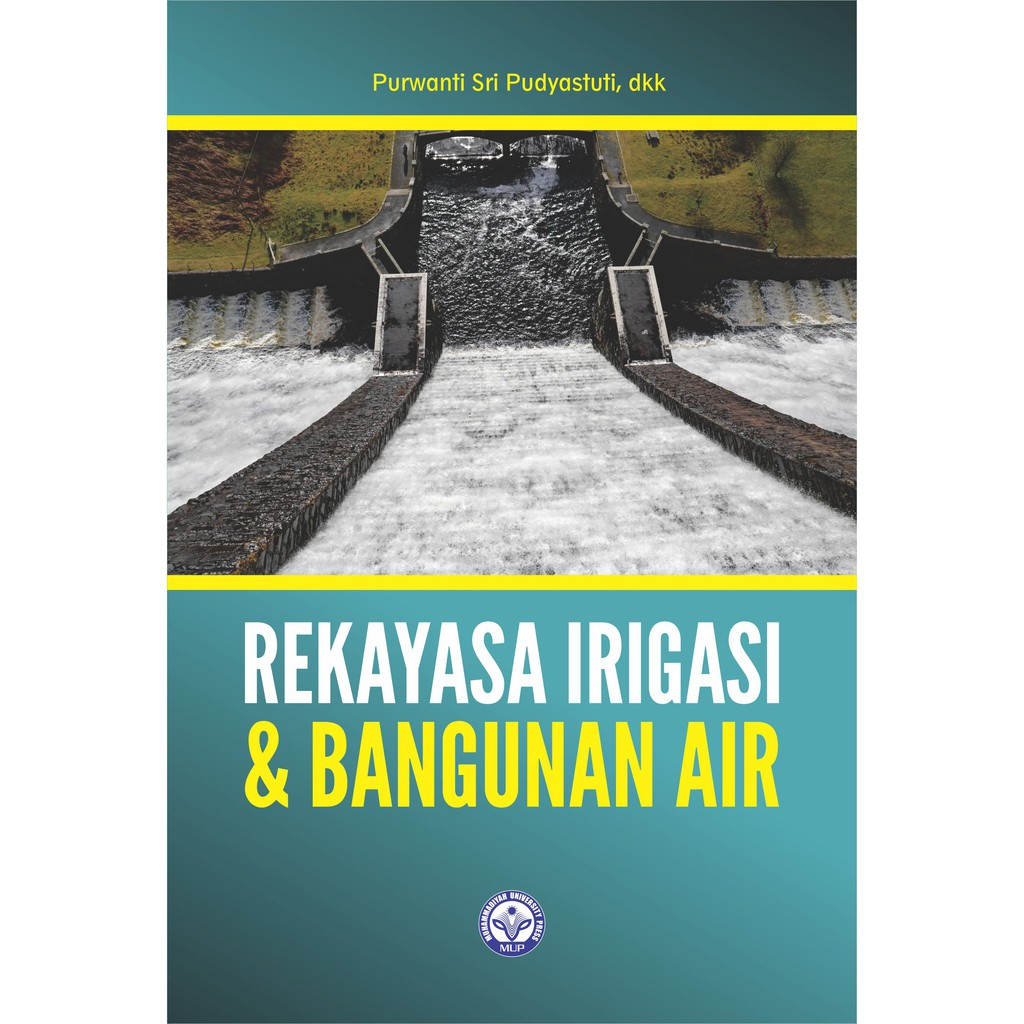 Buku Rekayasa Irigasi Dan Bangunan Air Shopee Indonesia