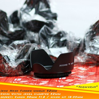 Lens Hood Flower Ukuran 52mm Screw Mount, Nikon 18-55mm, Canon 50mm f1.8