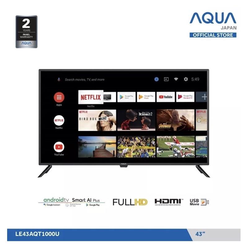 Aqua Smart Android TV 43 AQT 1000U 43AQT1000 43AQT1000U Full HD Digital PROMO MURAH