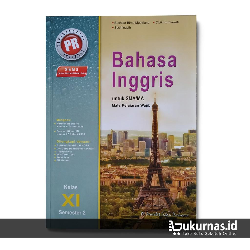 Buku Lks Bahasa Inggris Kelas 11 Semester 2 Mapel Wajib K13 Intan Pariwara Shopee Indonesia
