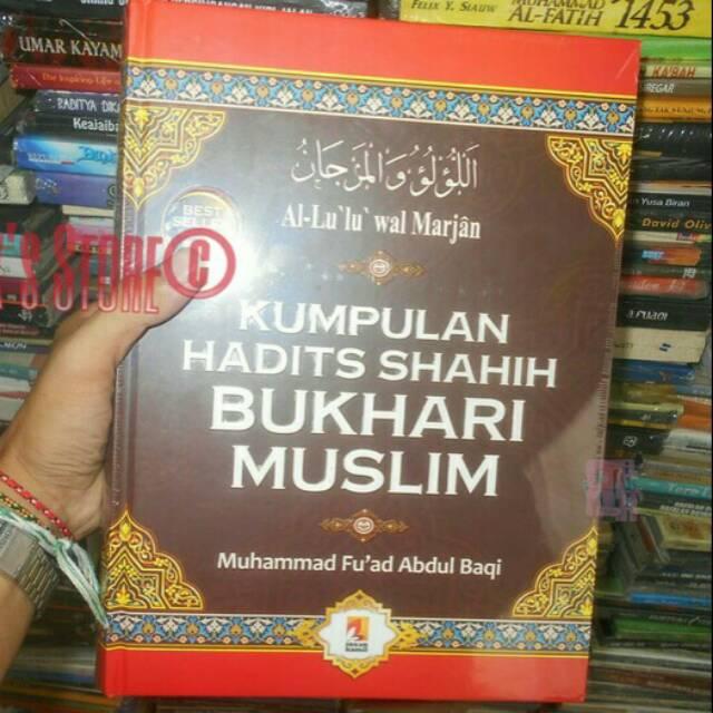Buku Kumpulan Hadist Shahih Bukhari Muslim By Muhammad Fu Ad Abdul