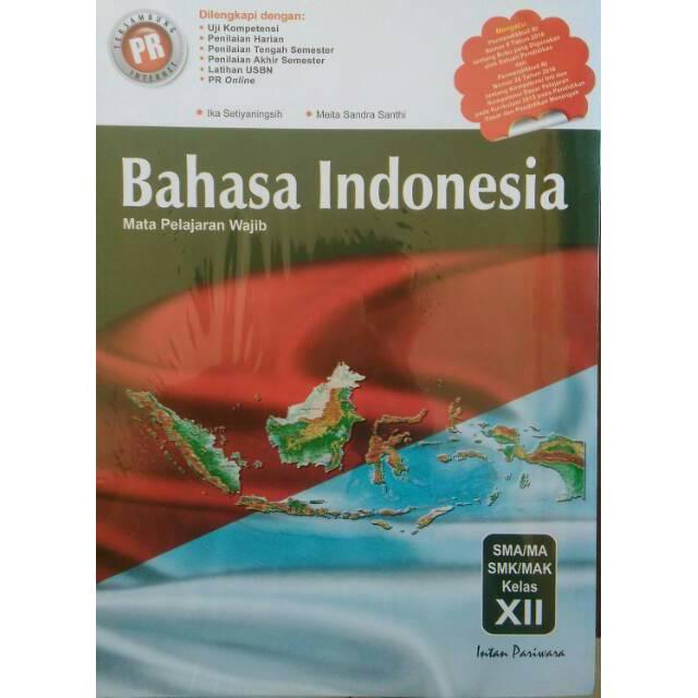 Buku Bahasa Indonesia Sma Kelas 12 Kurikulum 2013 Intan Pariwara Shopee Indonesia