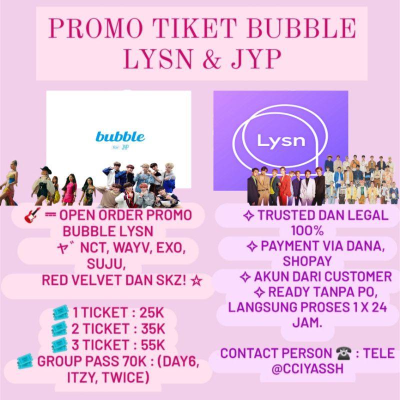 PROMO TIKET BUBBLE LYSN & JYP