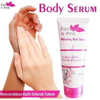Hot Item Fair N Pink Whitening Body Serum 160 Ml Original - Serum Pemutih Badan *
