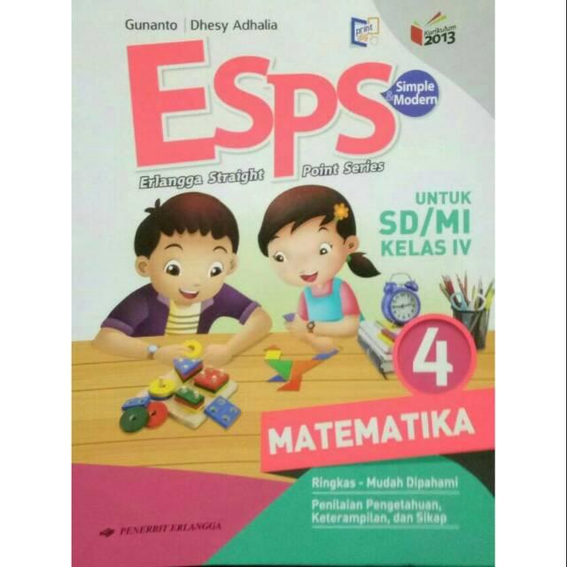 Kunci Jawaban Esps Matematika Kelas 4 Kurikulum 2013 Sanjau Soal Latihan