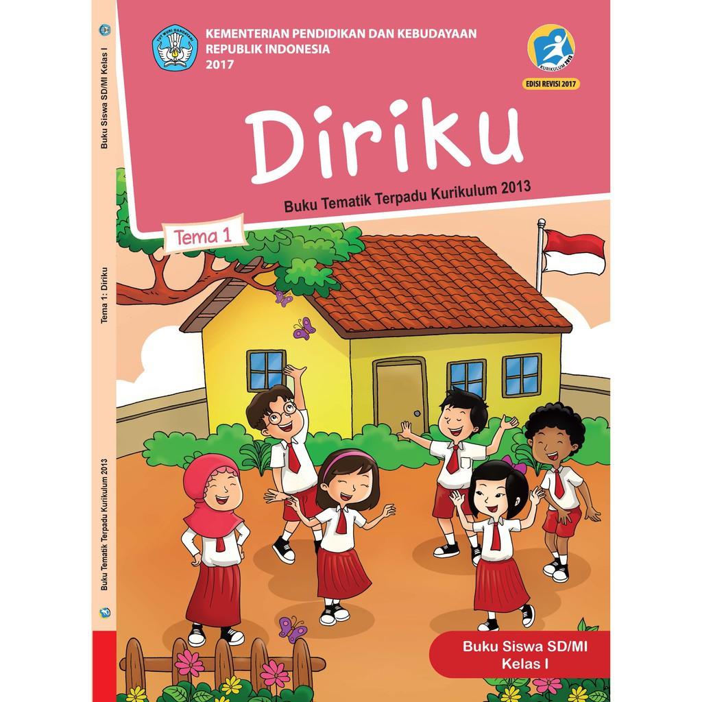 Buku Tematik Sd Kelas 1 Tema 1 Diriku K13 Revisi Shopee Indonesia